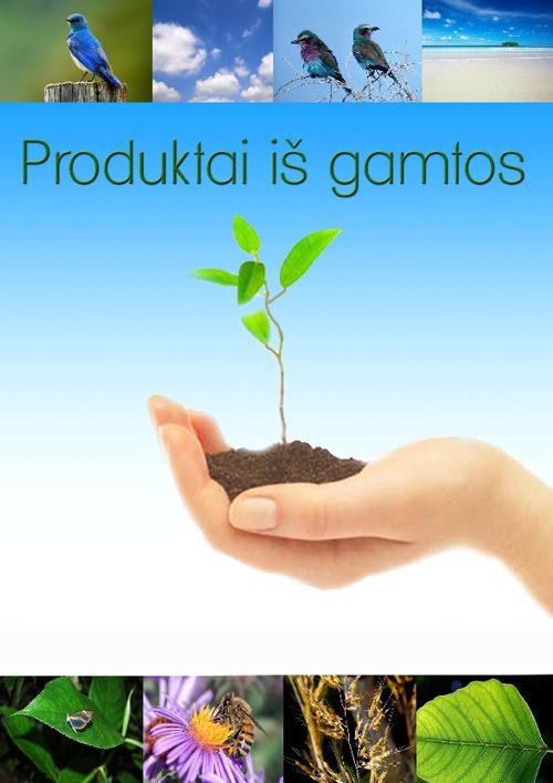 Produktai iš gamtos