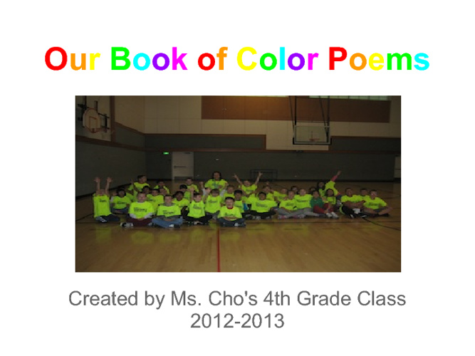 Mrs. Cho's Book of Poems: 2012-13 Fourth Grade