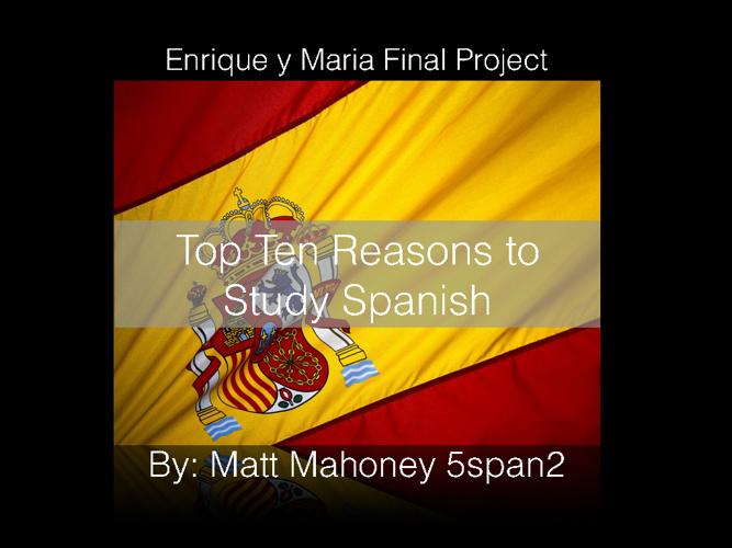 Top Ten Reasons to Study Spanish