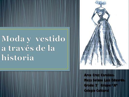 La moda y el vestido, a través de la historia