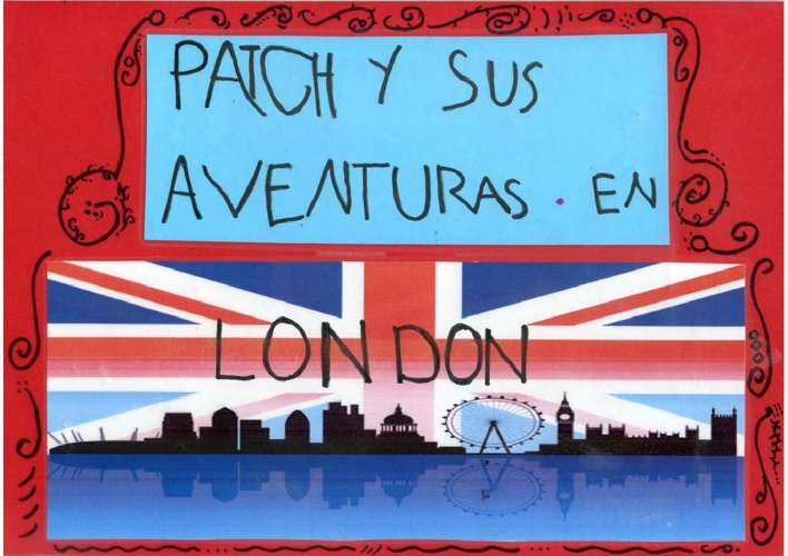 PATCH Y SUS AVENTURAS EN LONDON