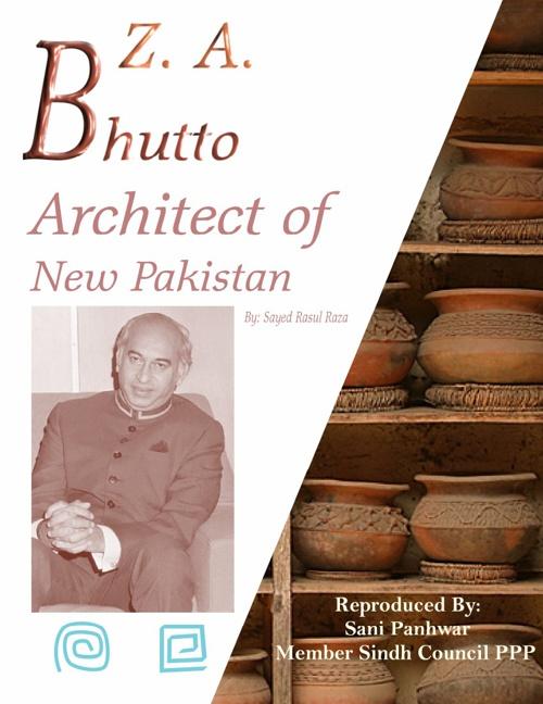 ZABhutto ArchitectOf New Pakistan