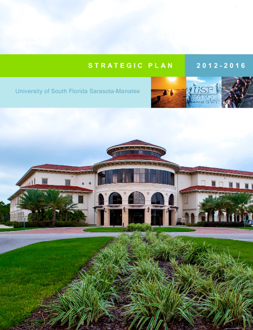 Copy of USF Sarasota-Manatee Strategic Plan 2012-2016