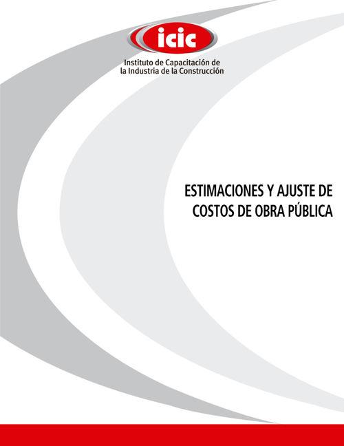 MANUAL ESTIMACIONES Y AJUSTES DE COSTOS SCT-ICIC
