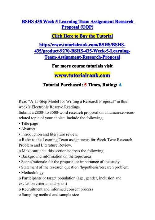 BSHS 435 Week 5 Learning Team Assignment Research Proposal (UOP)