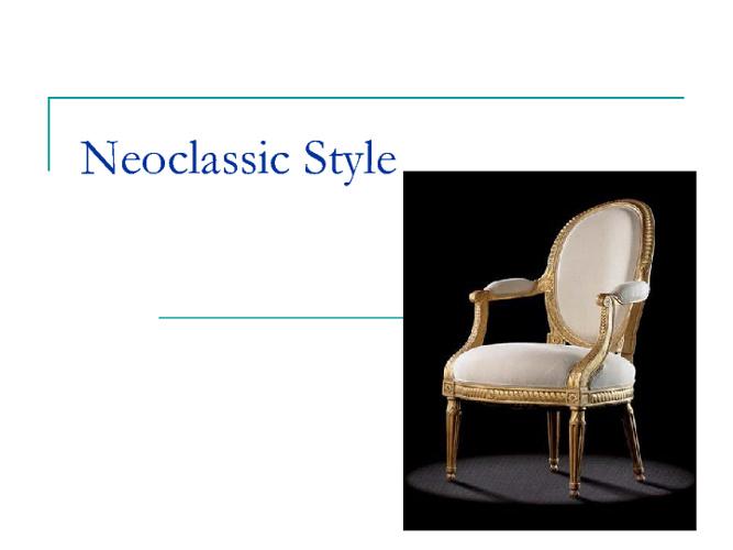 Neo classic style