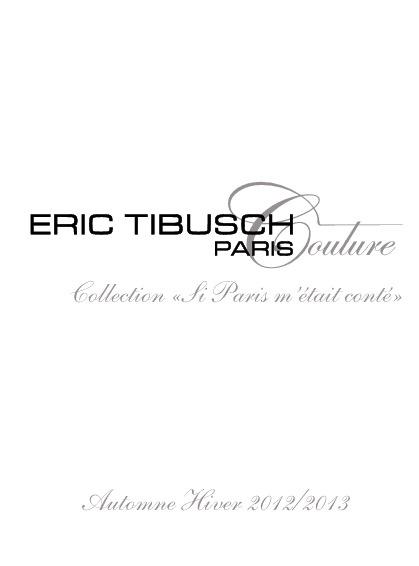 """Look Book Collection """"Si Paris m'était conté"""" Automne-Hiver 2012"""