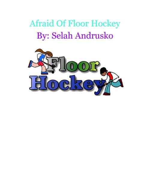 AfraidOfFloorHockey
