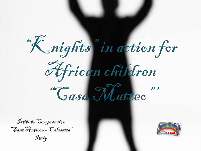 Italian knights in action for African children