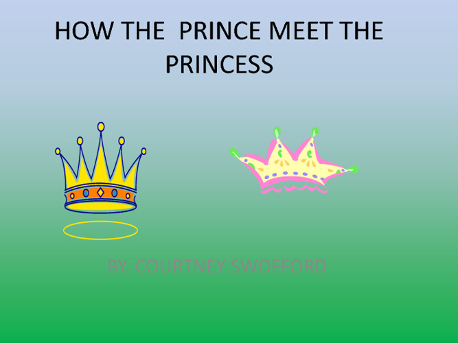 How The Prince Meet The Princess