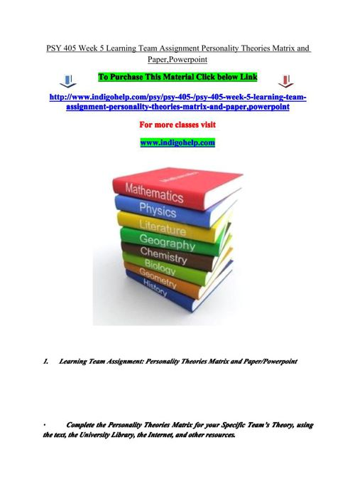 PSY 405 Week 5 Learning Team Assignment Personality Theories Mat