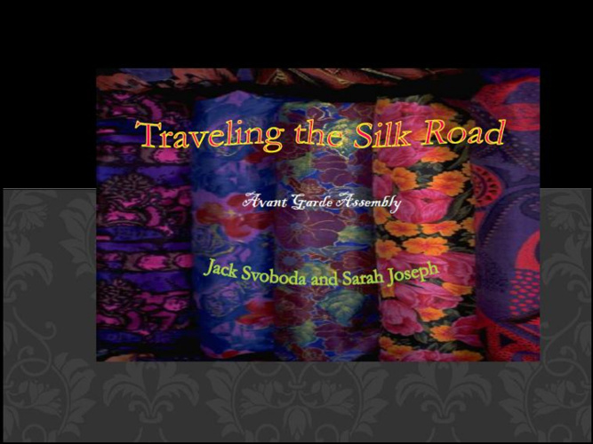 Silk Road Travels
