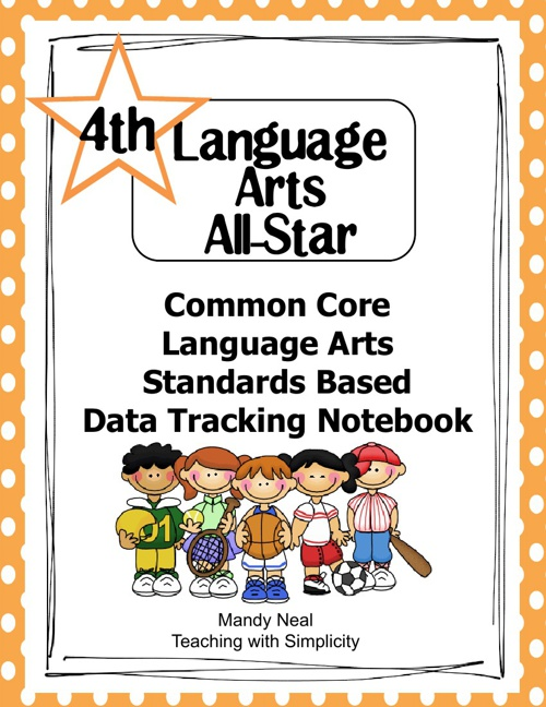 Common Core ELA Standards Based Data Tracking Notebook-Grade 4