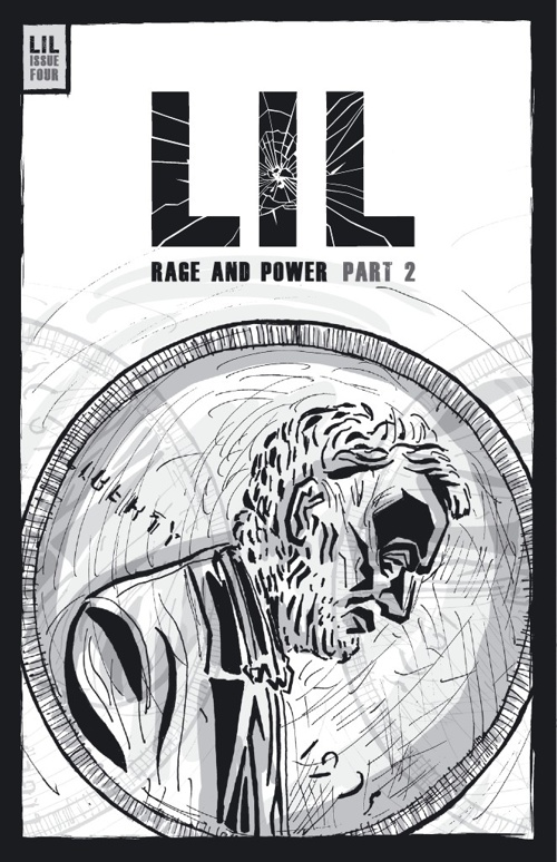 LIL ISSUE 4 - RAGE AND POWER PART 2