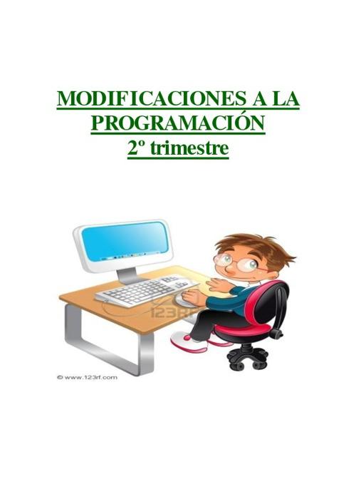 MODIFICACIÓN A LA PROGRAMACIÓN DE 2º TRIMESTRE