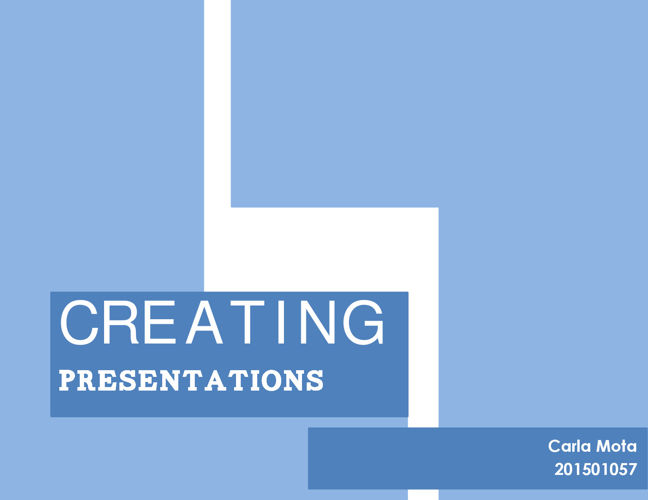 CREATING PRESENTATIONS