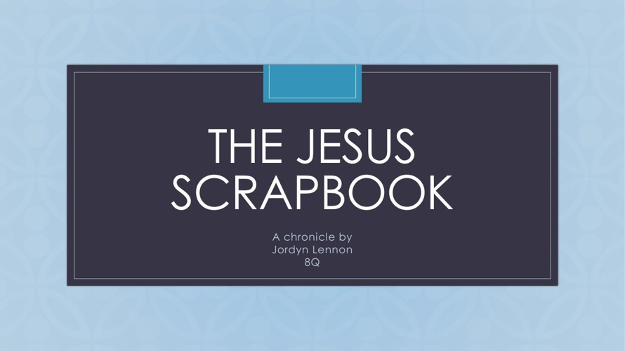 The jesus scrapbook