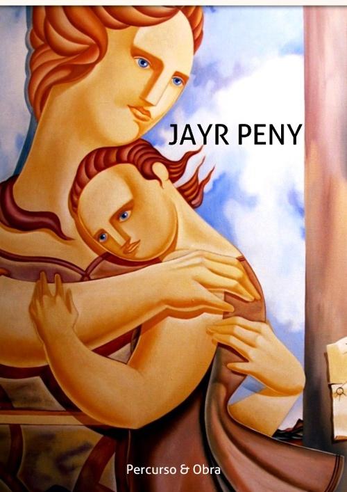 JAYR PENY Percurso & Obra