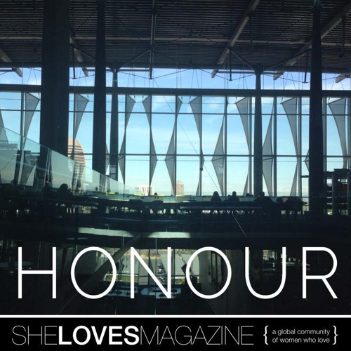 SheLoves #HONOR