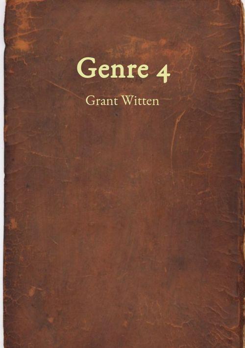 Grant Witten Genre 4
