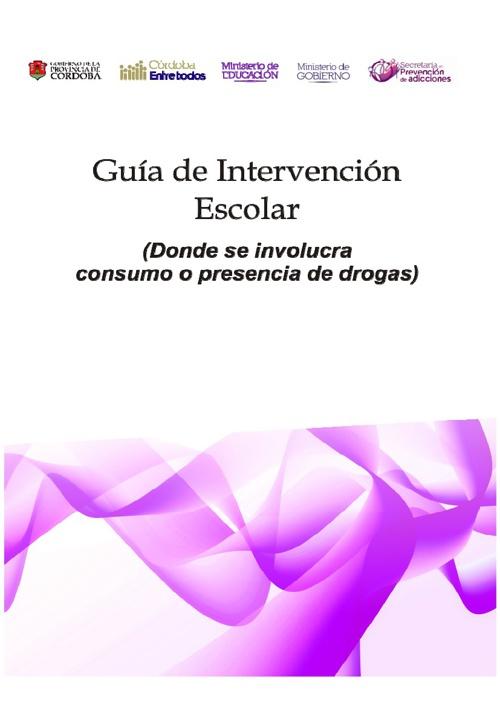 Guía de Intervención Escolar - Protocolo de Drogas - ITR-RIO2