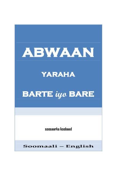 Abwaan Yaraha Barte iyo Bare
