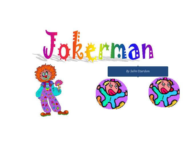 Jokerman by Selin