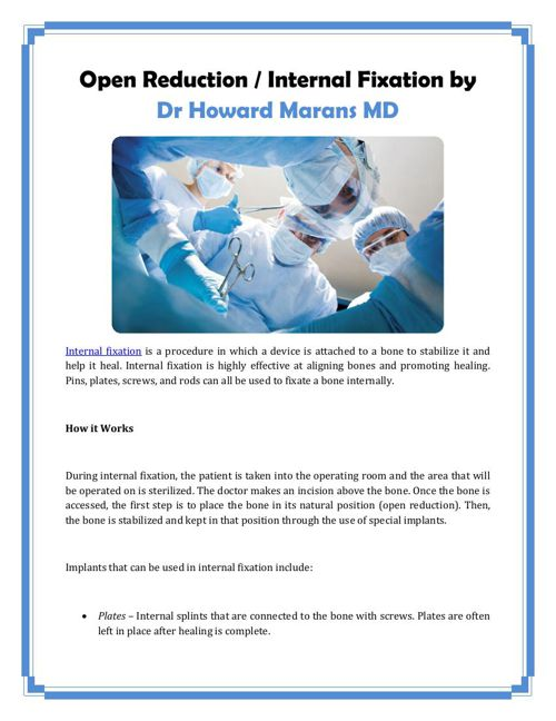 Open Reduction / Internal Fixation by Dr Howard Marans MD