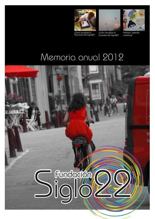 Memoria 2012. Fundación Siglo22