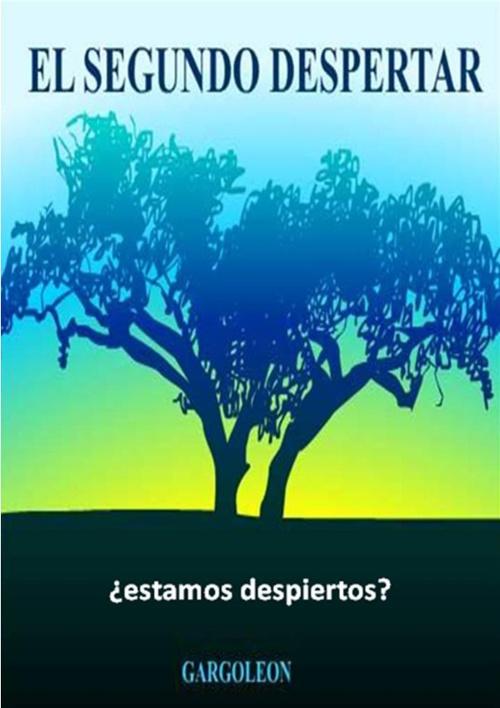 EL SEGUNDO DESPERTAR