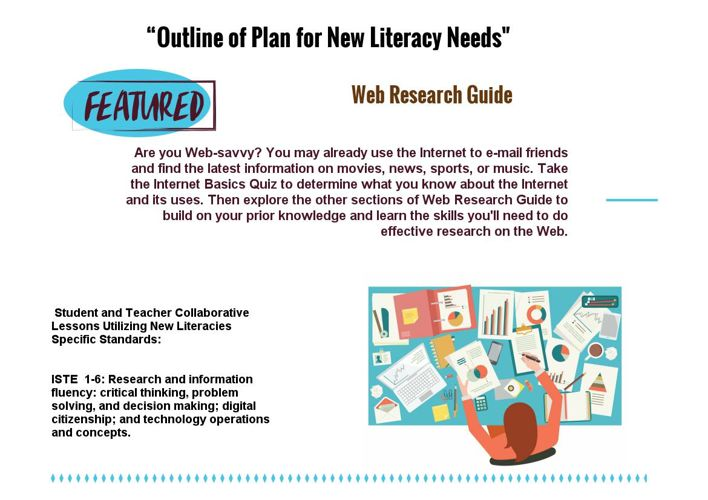 """Copy of      """"Outline of Plan for New Literacy Needs"""" Project"""