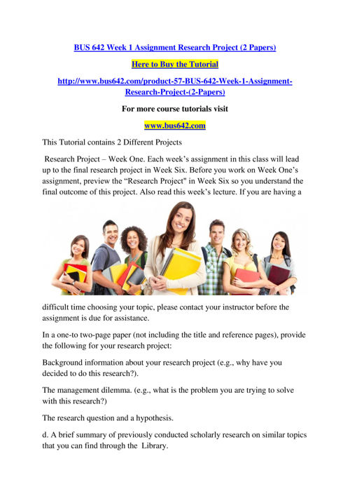 BUS 642 Week 1 Assignment Research Project (2 Papers)