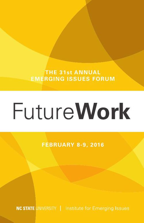 2016 Emerging Issues Forum 'FutureWork' Program Book