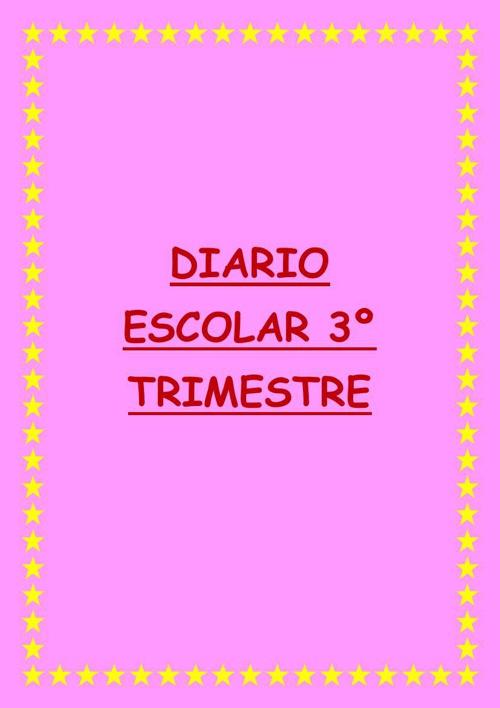 DIARIO ESCOLAR 3º TRIMESTRE