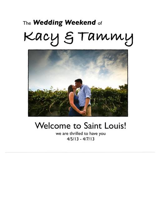 Kacy & Tammy Wedding Weekend