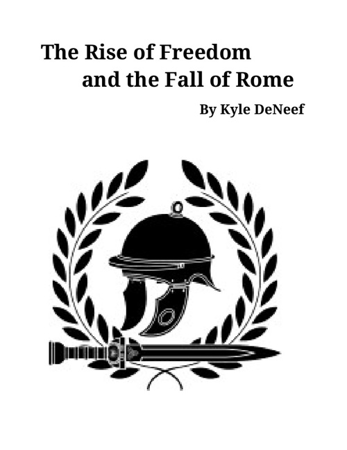 Copy of The Rise of Freedom and the Fall of Rome