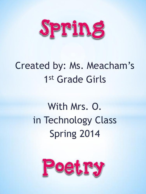 Ms. Meacham's Girls' Spring Poetry