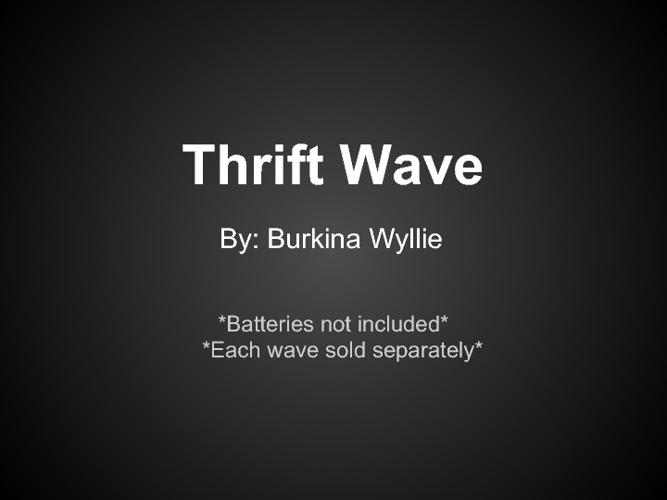 Thrift Wave
