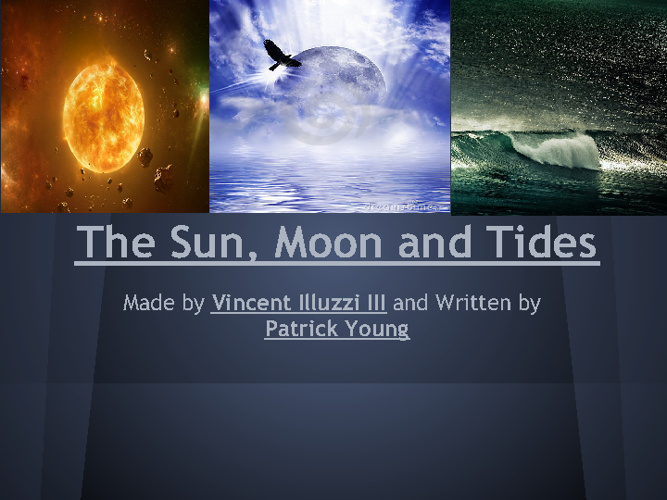 The Sun, Moon, and Tides