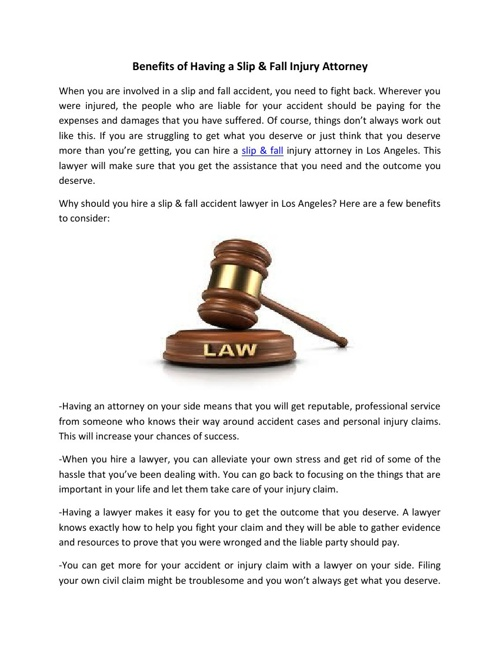 Benefits of Having a Slip & Fall Injury Attorney