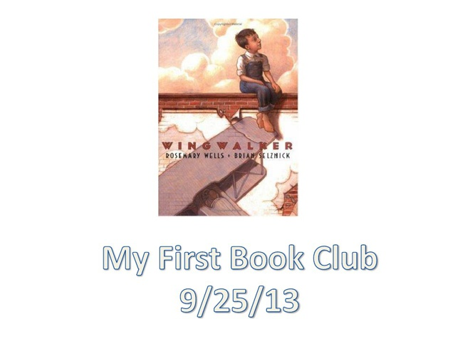 My First Bookclub- Wingwalkers