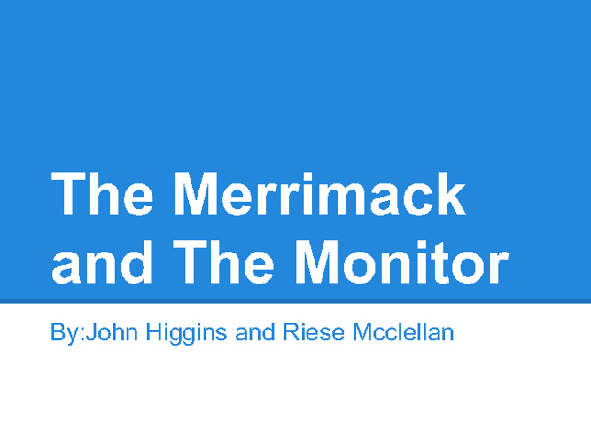 The Merrimack and the Monitor