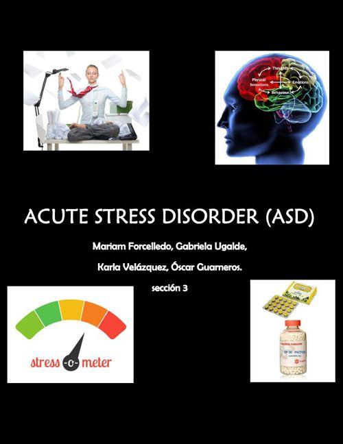 ACUTE STRESS DISORDER.