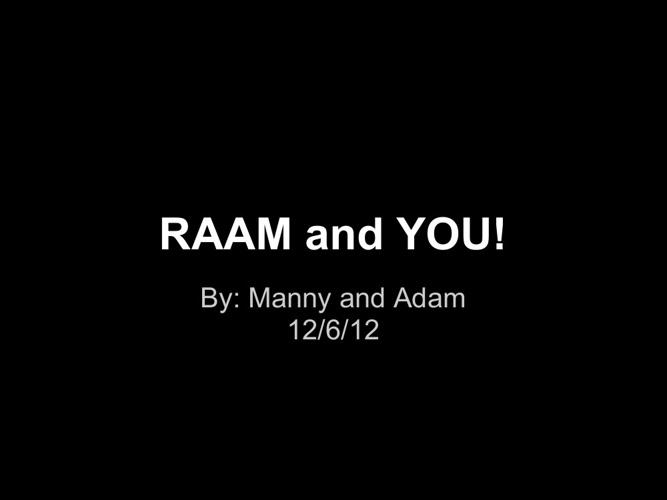 RAAM and You!