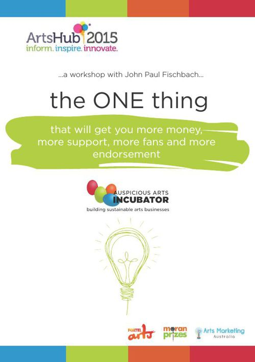the ONE thing: Arts Hub AAI Workshop Booklet