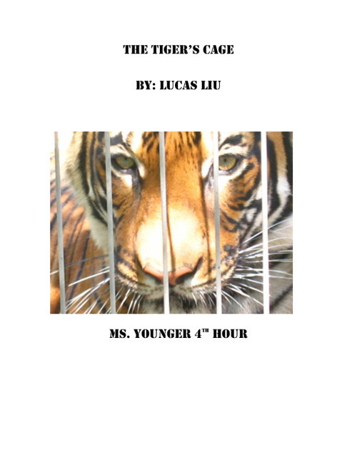 The Tiger's Cage