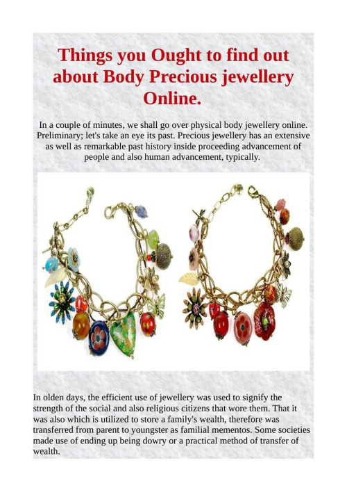 Things you Ought to find out about Body Precious jewellery Onlin