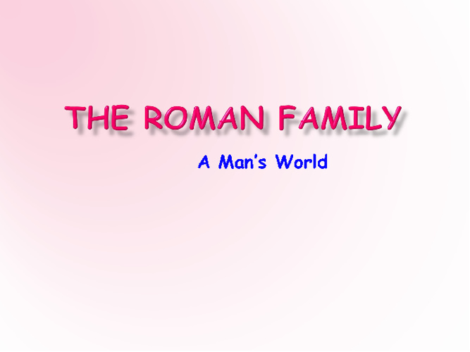 Ch. 4 The Roman Family