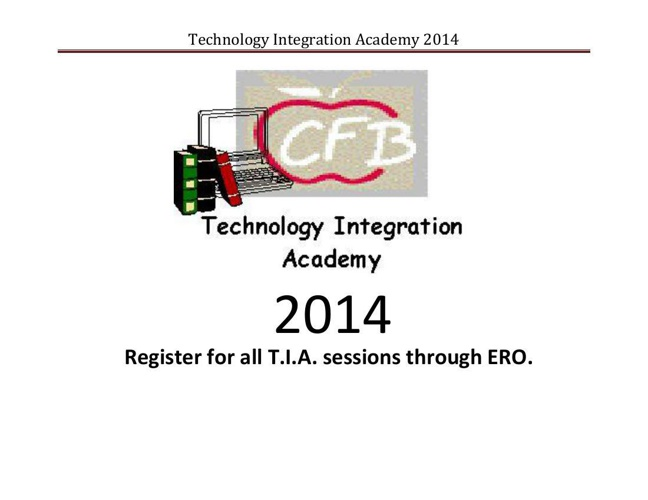 Technology Integration Academy 2014
