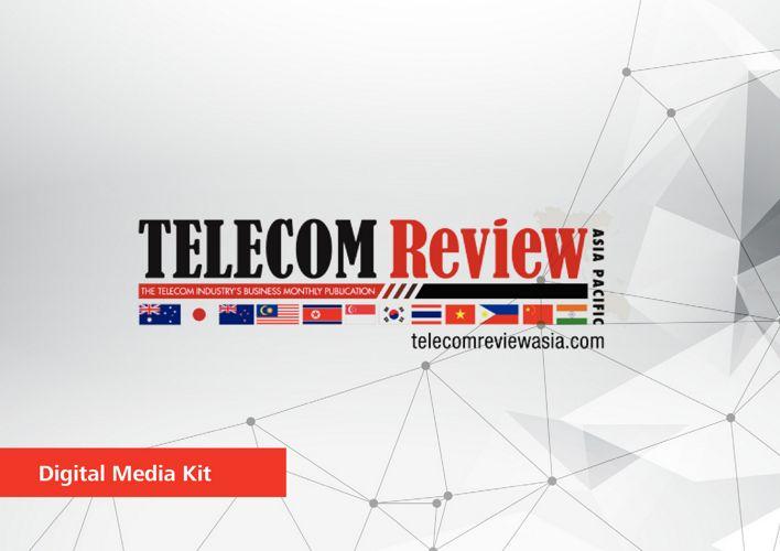 Telecom Review Asia Pacific Digital Mediakit